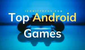Top Latest Best Android Games To Play In 2020