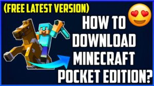 How To Download & Install Minecraft Pocket Edition on Android?