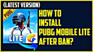 How To Download Pubg Mobile Lite After Ban?