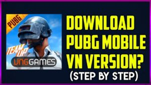 How To Download PUBG Mobile VN In India?