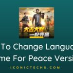 How To Change Language In Game For Peace Version?