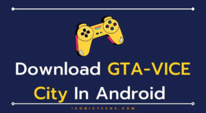 Read more about the article How To Download GTA Vice City Game In Android?