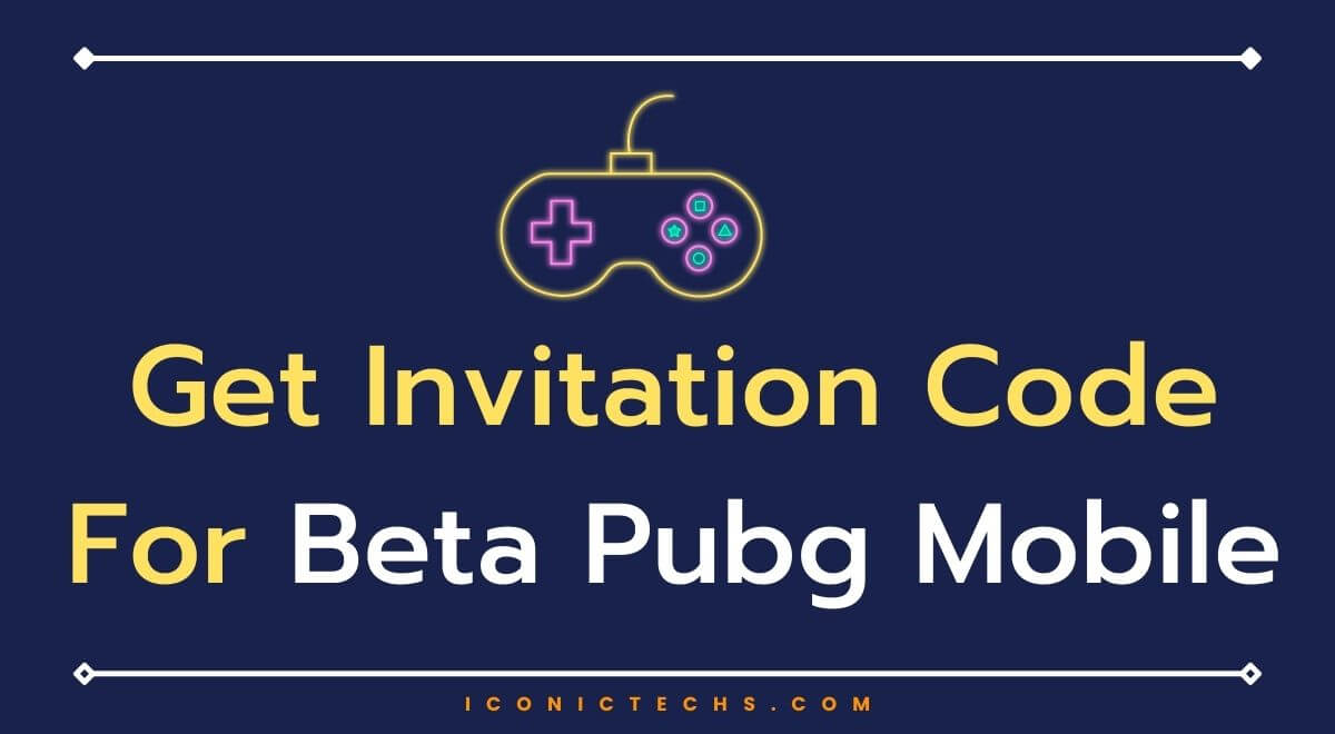 How To Get Invitation Code For Beta Pubg Mobile